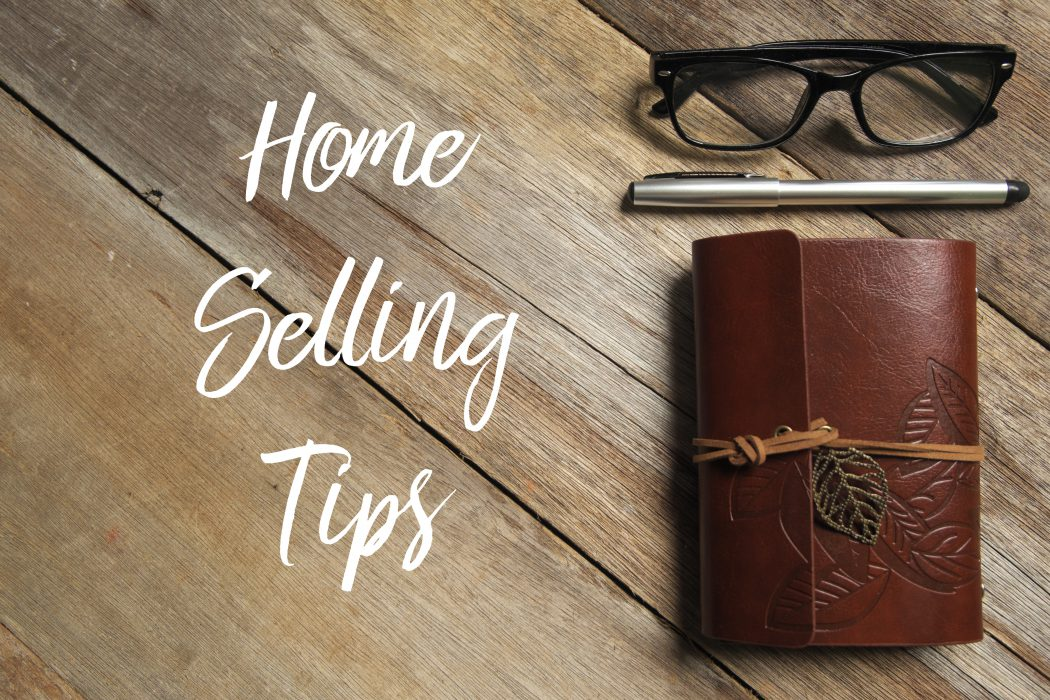 Home Selling Tips